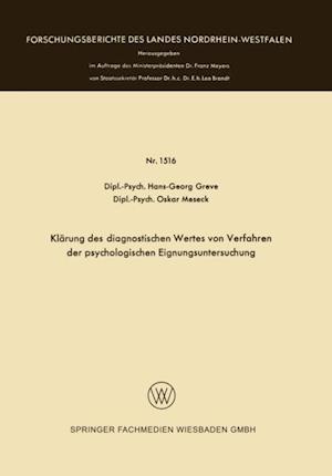 Klarung des diagnostischen Wertes von Verfahren der psychologischen Eignungsuntersuchung af Hans-Georg Greve, Oskar Meseck