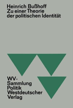 Zu einer Theorie der politischen Identitat af Heinrich Buhoff
