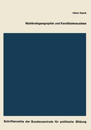 Wahlkreisgeographie und Kandidatenauslese af Heino Kaack