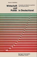 Wirtschaft und Politik in Deutschland af Werner Kaltefleiter
