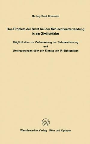 Das Problem der Sicht bei der Schlechtwetterlandung in der Zivilluftfahrt af Knut Krumeich