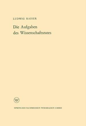 Die Aufgaben des Wissenschaftsrates af Ludwig Raiser