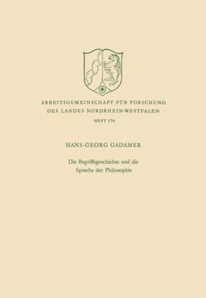 Die Begriffsgeschichte und die Sprache der Philosophie af Hans-Georg Gadamer