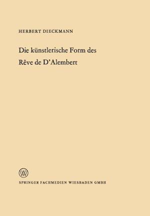 Die kunstlerische Form des Reve de D'Alembert af Herbert Dieckmann