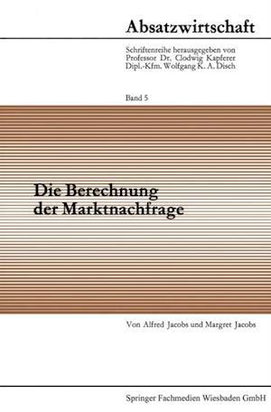 Die Berechnung der Marktnachfrage af Alfred Jacobs