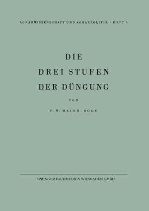 Die drei Stufen der Dungung af Friedrich W. Maier-Bode