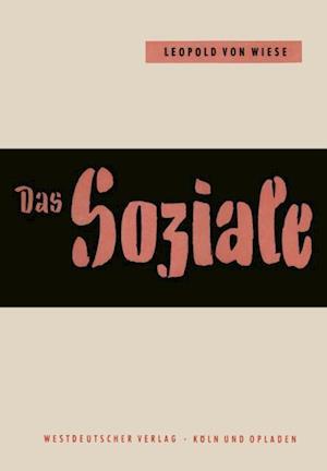 Das Soziale im Leben und im Denken af Leopold ˜vonœ Wiese
