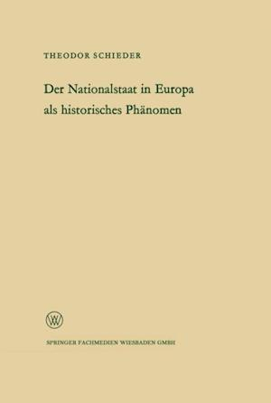 Ansprache des Ministerprasidenten Dr. Franz Meyers. Der Nationalstaat in Europa als historisches Phanomen af Theodor Schieder