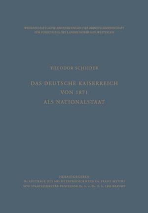 Das Deutsche Kaiserreich von 1871 als Nationalstaat af Theodor Schieder