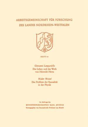 Das Leben und das Werk von Heinrich Hertz / Das Problem der Kausalitat in der Physik