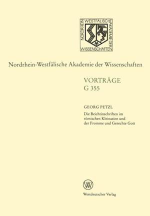Die Beichtinschriften im romischen Kleinasien und der Fromme und Gerechte Gott af Georg Petzl