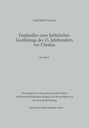 Denkmaler eines hethitischen Grokonigs des 13. Jahrhunderts vor Christus af Kurt Bittel