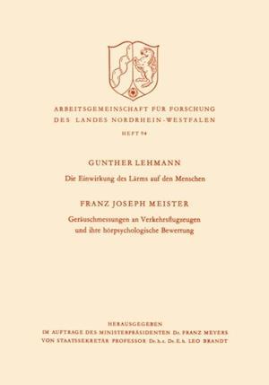 Die Einwirkung des Larms auf den Menschen af Gunther Lehmann