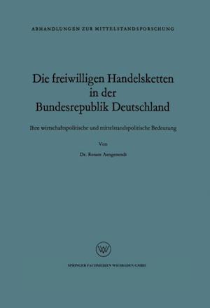 Die freiwilligen Handelsketten in der Bundesrepublik Deutschland af Renate Aengenendt