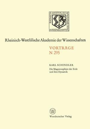 Die Magnetosphare der Erde und ihre Dynamik af Karl Schindler