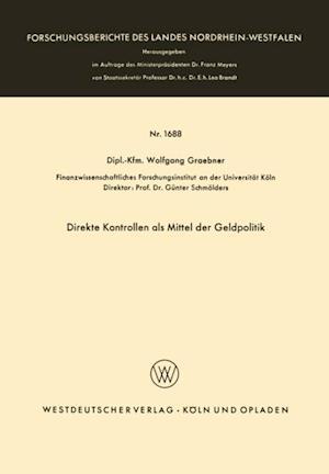 Direkte Kontrollen als Mittel der Geldpolitik af Wolfgang Graebner