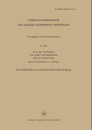 Der landliche Raum als Standort industrieller Fertigung af Friedrich Riemann