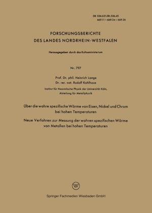 Uber die wahre spezifische Warme von Eisen, Nickel und Chrom bei hohen Temperaturen af Heinrich Lange