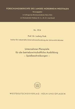 Unternehmer-Planspiele fur die betriebswirtschaftliche Ausbildung af Ludwig Pack