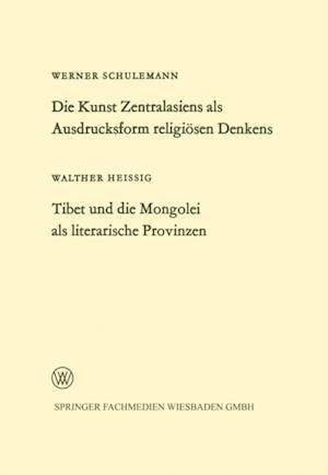 Die Kunst Zentralasiens als Ausdrucksform religiosen Denkens. Tibet und die Mongolei als literarische Provinzen