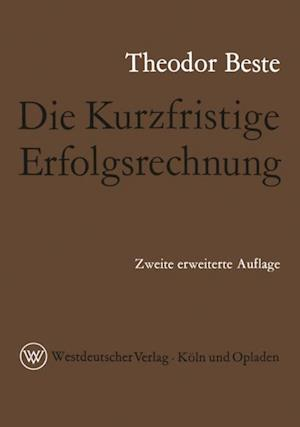 Die Kurzfristige Erfolgsrechnung af Theodor Beste