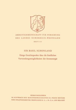 Einige Gesichtspunkte uber die friedlichen Verwendungsmoglichkeiten der Atomenergie af Basil Schonland