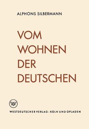 Vom Wohnen der Deutschen af Alphons Silbermann