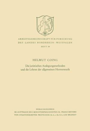 Die juristischen Auslegungsmethoden und die Lehren der allgemeinen Hermeneutik af Helmut Coing