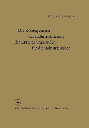 Die Konsequenzen der Industrialisierung der Entwicklungslander fur die Industrielander