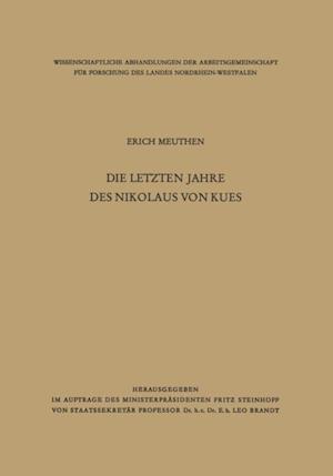 Die letzten Jahre des Nikolaus von Kues af Erich Meuthen