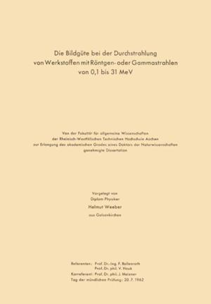 Die Bildgute bei der Durchstrahlung von Werkstoffen mit Rontgen- oder Gammastrahlen von 0,1 bis 31 MeV af Hermann Moller