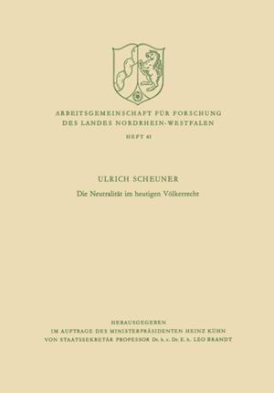 Die Neutralitat im heutigen Volkerrecht af Ulrich Scheuner