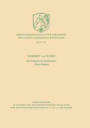 Die Tragodie der Karlsfresken Alfred Rethels af Herbert ˜vonœ Einem