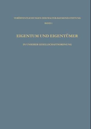 Eigentum und Eigentumer in Unserer Gesellschaftsordnung af Ludwig Vaubel