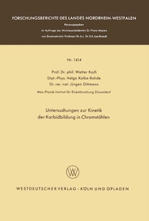 Untersuchungen zur Kinetik der Karbidbildung in Chromstahlen af Walter Koch