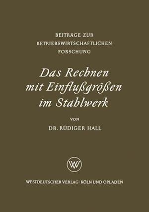 Das Rechnen mit Einflugroen im Stahlwerk af Rudiger Hall