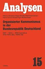 Organisierter Kommunismus in Der Bundesrepublik Deutschland af Sepp Binder, Manfred Elsner, Helmut Bilstein