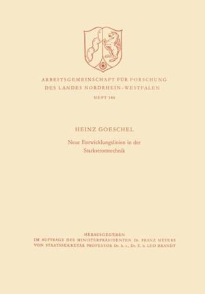 Neue Entwicklungslinien in der Starkstromtechnik af Heinz Goeschel