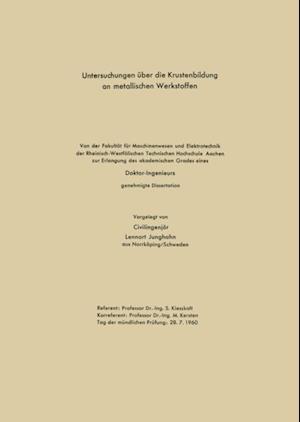 Untersuchungen uber die Krustenbildung an metallischen Werkstoffen af Lennart Junghahn