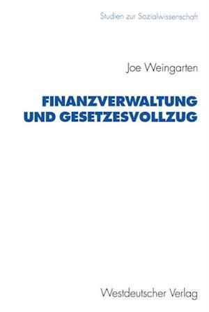 Finanzverwaltung und Gesetzesvollzug