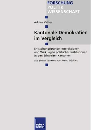 Kantonale Demokratien im Vergleich af Adrian Vatter