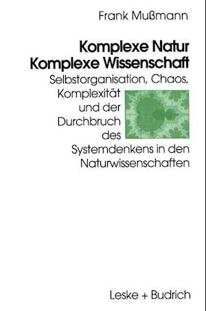 Komplexe Natur - Komplexe Wissenschaft