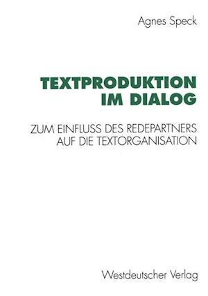 Textproduktion im Dialog af Agnes Speck