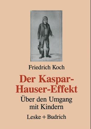 Der Kaspar-Hauser-Effekt af Friedrich Koch