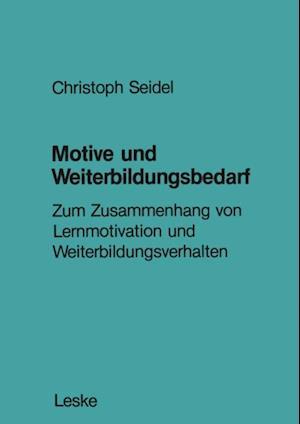 Motive und Weiterbildungsbedarf af Christoph Seidel