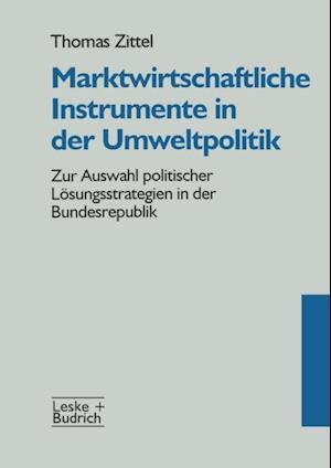 Marktwirtschaftliche Instrumente in der Umweltpolitik