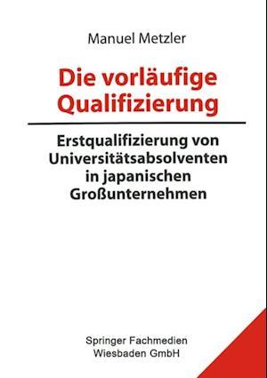 Die vorlaufige Qualifizierung af Manuel Metzler