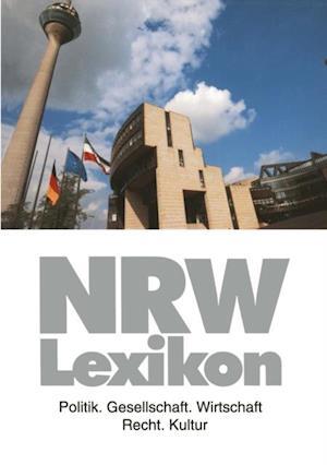 NRW-Lexikon af Andreas Kost, Barbara Budrich, Ralph Angermund