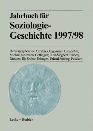 Jahrbuch fur Soziologiegeschichte 1997/98 af Michael Neumann, Erhard Stolting, Ilja Srubar