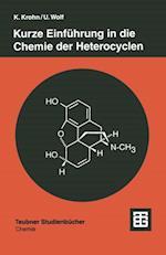 Kurze Einfuhrung in die Chemie der Heterocyclen (Teubner Studienbucher Chemie)